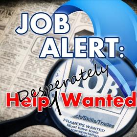 Job Alert_ Help Desperately Wanted_2891902895485765595