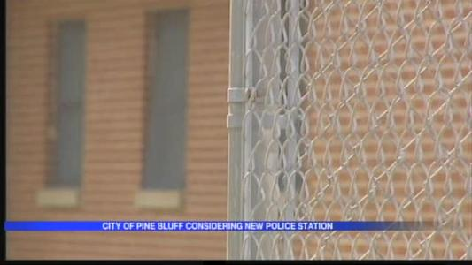 Pine Bluff Considering New Police Station_4765963420137574037